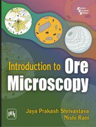 Introduction to Ore Microscopy (English) (Paperback): Book by Nishi Rani, Jaya Prakash Shrivastava