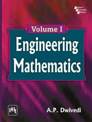 ENGINEERING MATHEMATICS Volume I: Book by DWIVEDI A. P.