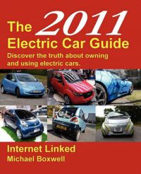 The Electric Car Guide: 2011: Book by Michael Boxwell