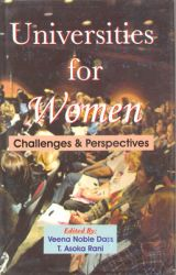 Universities for Women : Challenges & Perspectives (English): Book by Veena Noble Dass, T Ashoka Rani