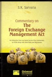 Commentary on the Foreign Exchange Management Act: Book by S K Sarvaria