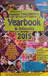 Children's Yearbook And Infopedia 2015 (English) (Paperback): Book by Hachette India