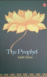 The Prophet (English) (Paperback): Book by Kahlil Gibran