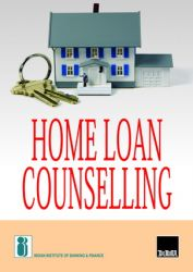 HOME LOAN COUNSELLING: Book by INDIAN INSTITUTE OF BANKING & FINANCE
