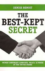 The Best-kept Secret: Women Corporate Lobbyists, Policy, and Power in the United States: Book by Denise Benoit
