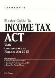 MASTER GUIDE TO INCOME TAX ACT : Book by Taxmann