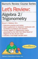 Let's Review Algebra 2/Trigonometry: Book by Bruce C Waldner