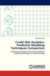 Credit Risk Analytics: Predictive Modeling Techniques Comparison: Book by Singh Ravinder