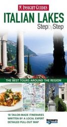 Insight Guides: Italian Lakes Step by Step