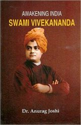 Awakening India Swami Vivekananda: Book by Anurag Joshi