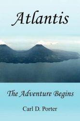 Atlantis: Book by Carl D. Porter