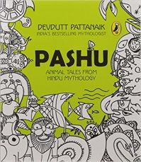 Pashu : Animal Tales from Hindu Mythology (English) (Paperback): Book by Devdutt Pattanaik