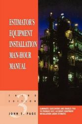 Estimator's Equipment Installation Man-hour Manual: Book by John S. Page