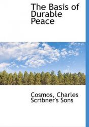 The Basis of Durable Peace: Book by Cosmos
