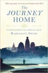 The Journey Home: Book by Radhanath Swami