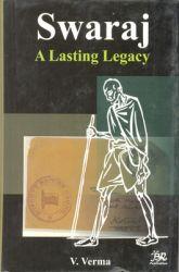 SWARAJ: Lasting Legacy: Book by V. Verma