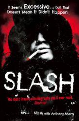 Slash: The Autobiography: Book by Slash,Anthony Bozza