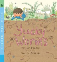 Yucky Worms: Read and Wonder: Book by Vivian French
