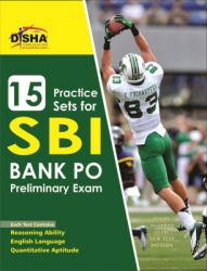 15 Practice Sets for SBI PO Preliminary Exam (English) 1 Edition (Text): Book by Disha Experts