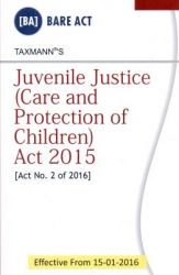 Juvenile Justice (Care and Protection of Children) Act 2015: Book by Editor