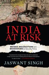 India At Risk: Book by Jaswant Singh