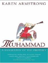 Muhammad: A Biography of the Prophet: Book by Karen Armstrong