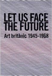 Let Us Face the Future (Hardcover): Book by Dempsey Riley