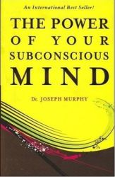 The Power of Your Subconscious Mind (English) (Paperback): Book by Joseph Murphy