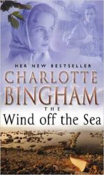 The Wind Off the Sea (English) (Paperback): Book by  Charlotte Bingham comes from a literary family - her father sold a story to H. G. Wells when he was only seventeen - and Charlotte wrote her autobiography, CORONET AMONG THE WEEDS, at the age of nineteen. Since then, she has written comedy and drama series, films and plays for both England and ... View More Charlotte Bingham comes from a literary family - her father sold a story to H. G. Wells when he was only seventeen - and Charlotte wrote her autobiography, CORONET AMONG THE WEEDS, at the age of nineteen. Since then, she has written comedy and drama series, films and plays for both England and America with her husband, the actor and playwright Terence Brady. Her published novels include the highly acclaimed bestsellers SUMMERTIME, THE SEASON, THE BLUE NOTE, THE LOVE KNOT, THE KISSING GARDEN, LOVE SONG, TO HEAR A NIGHTINGALE, THE BUSINESS, IN SUNSHINE OR IN SHADOW, STARDUST, NANNY, CHANGE OF HEART, DEBUTANTES, THE NIGHTINGALE SINGS, GRAND AFFAIR, THE CHESTNUT TREE, THE WIND OFF THE SEA, THE MOON AT MIDNIGHT, DAUGHTERS OF EDEN, THE HOUSE OF FLOWERS, THE MAGIC HOUR, FRIDAY\'S GIRL, IN DISTANT FIELDS and THE WHITE MARRIAGE.