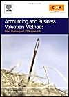 Accounting and Business Valuation Methods: How to Interpret IFRS Accounts: Book by Malcolm Howard