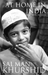 At Home in India : The Muslim Saga (English): Book by Salman Khurshid