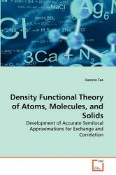 Density Functional Theory of Atoms, Molecules, and Solids: Book by Jianmin Tao