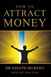 How to Attract Money (English) (Paperback): Book by Joseph Murphy