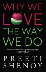 Why We Love The Way We Do (English) (Paperback): Book by Preeti Shenoy