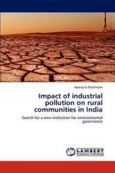 Impact of Industrial Pollution on Rural Communities in India: Book by Aparajita Mukherjee