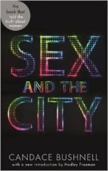 Sex and the City: Book by Candace Bushnell