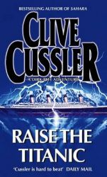 Raise The Titanic: Book by Clive Cussler