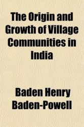 The Origin and Growth of Village Communities in India: Book by Baden Henry Baden-Powell