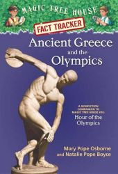 Ancient Greece and the Olympics: A Nonfiction Companion to Hour of the Olympics: Book by Mary Pope Osborne , Natalie Pope Boyce