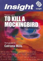 Harper Lee's To Kill a Mockingbird: Book by Catriona Mills