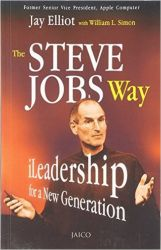 The Steve Jobs Way (English) (Paperback): Book by Jay Elliot, William L. Simon