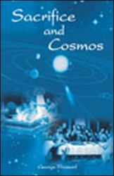 Sacrifice and Cosmos -- Yajna and the Eucharist in Dialogue: Book by George Praseed