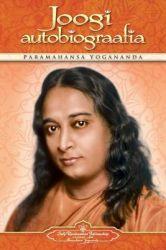Joogi Autobiograafia (Autobiography of a Yogi - Estonian): Book by Paramahansa Yogananda