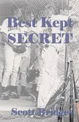 Best Kept Secret: Book by Scott Bridges