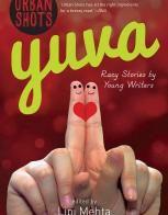 Urban Shots: Yuva: Book by Lipi Mehta