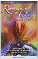 Revelations of Christ (English): Book by                                                       Swami Kriyananda ,  a direct disciple of the great master, Paramhansa Yogananda, is an internationally known author, lecturer, and composer. Widely recognized as one of the world\'s foremost authorities on meditation and yoga, he has taught these principles and techniques to hundreds of thousa... View More                                                                                                    Swami Kriyananda ,  a direct disciple of the great master, Paramhansa Yogananda, is an internationally known author, lecturer, and composer. Widely recognized as one of the world\'s foremost authorities on meditation and yoga, he has taught these principles and techniques to hundreds of thousands of students around the world.  \n\nIn 1968, Kriyananda founded Ananda Village in Nevada City, California, dedicated to spreading the spirit of friendship, service, and community throughout the world. Ananda is recognized as one of the most successful intentional communities in the world; over 1,000 people reside in Ananda communities in the US, India, and Italy. The European retreat and community located in Assisi, Italy, also serves Ananda meditation groups in Europe, Croatia, and Russia. Ananda India has been serving people all over India for the last 5 years. With centers in Gurgaon, Pune, Delhi, Noida, Bangalore, Hyderabad, Kolkata, and Mumbai, Ananda\'s influence is beginning to be felt all over India. Swami Kriyanandaji can be seen nightly on AASTHA TV, where his message reaches over 27 million viewers across India and southeast Asia.