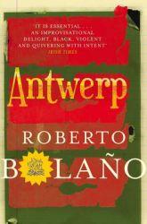 Antwerp: Book by Roberto Bolano