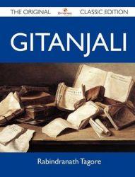 Gitanjali - The Original Classic Edition: Book by Rabindranath Tagore