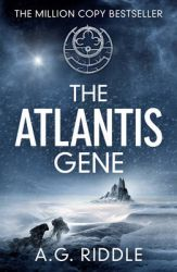 The Atlantis Gene: Book by A. G. Riddle