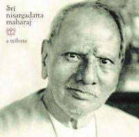Sri Nisargadatta Maharaj: A Tribute: Book by A. Trbute